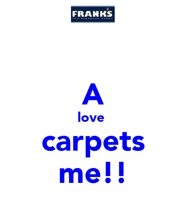 A love  carpets me!!