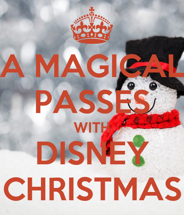 A MAGICAL PASSES WITH DISNEY CHRISTMAS