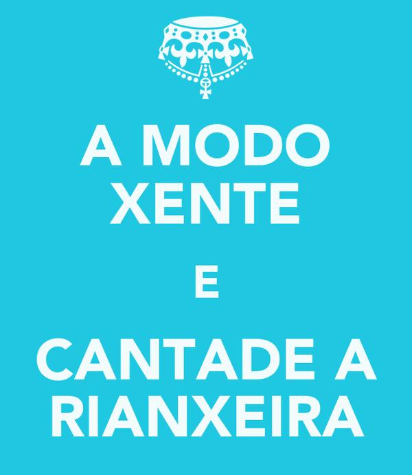 A MODO XENTE E CANTADE A RIANXEIRA