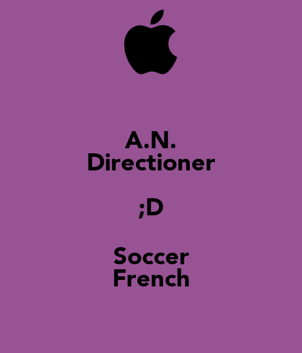 A.N. Directioner ;D Soccer French