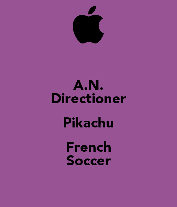A.N. Directioner Pikachu French Soccer