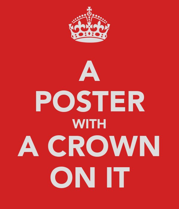 A POSTER WITH A CROWN ON IT