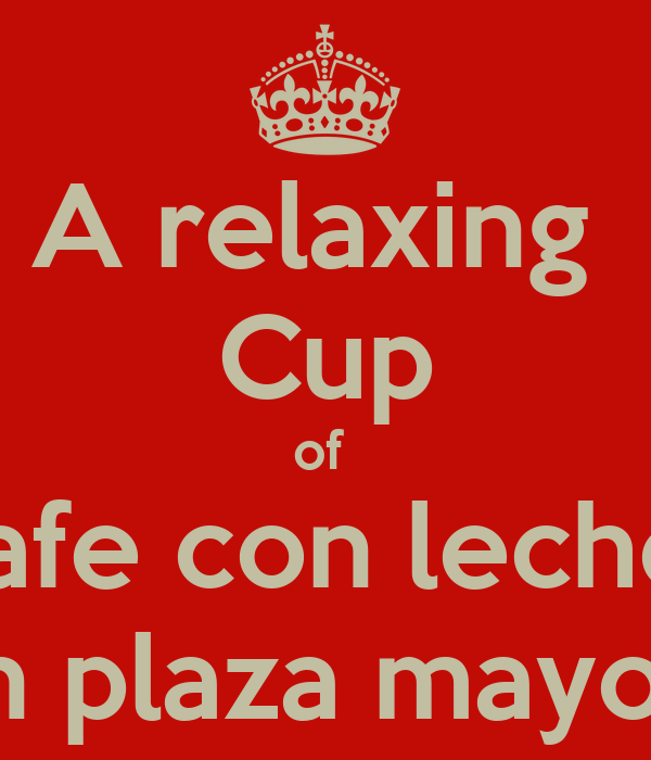 A relaxing  Cup of  cafe con leche  in plaza mayor