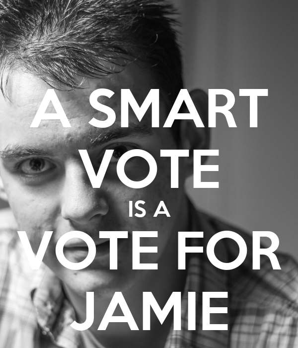 A SMART VOTE IS A VOTE FOR JAMIE