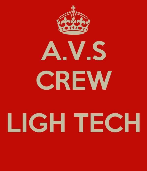 A.V.S CREW  LIGH TECH