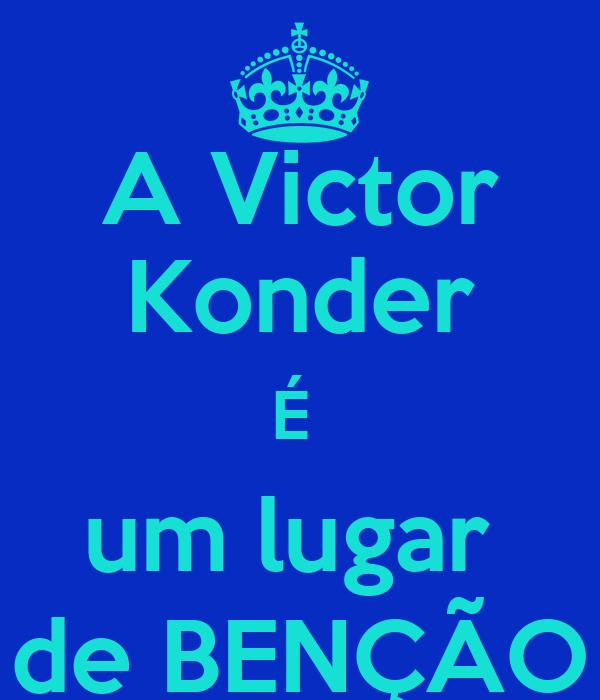 A Victor Konder É  um lugar  de BENÇÃO