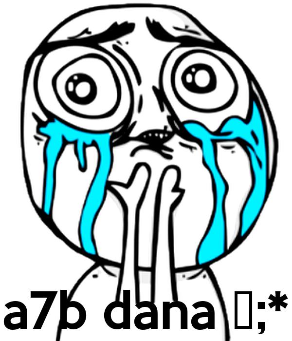 a7b dana ❤;*