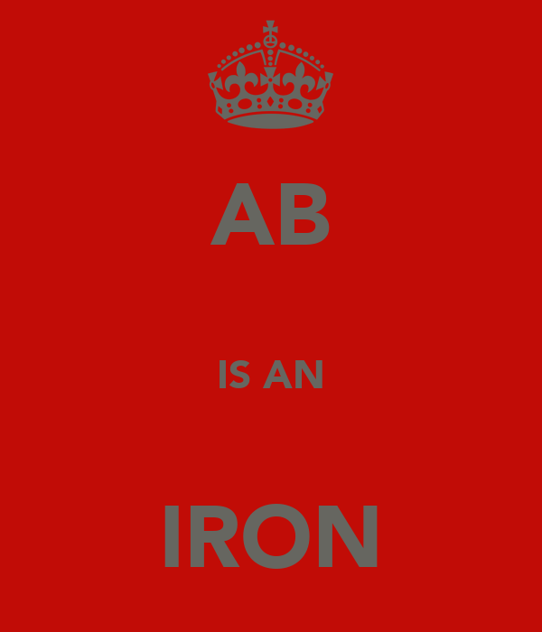 AB  IS AN  IRON