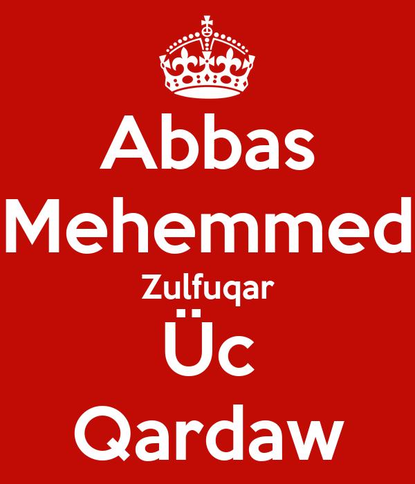 Abbas Mehemmed Zulfuqar Üc Qardaw