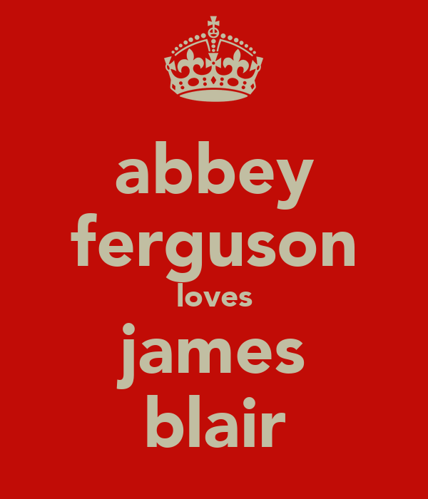 abbey ferguson loves james blair