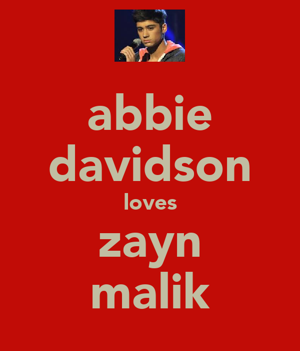abbie davidson loves zayn malik