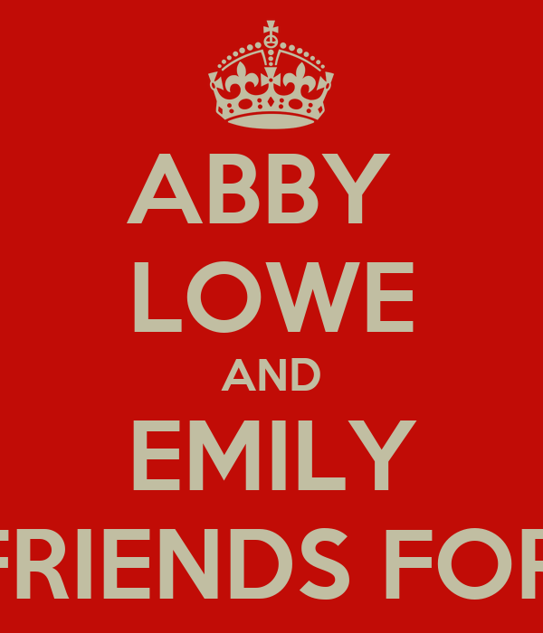 ABBY  LOWE AND EMILY BESTFRIENDS FOREVER