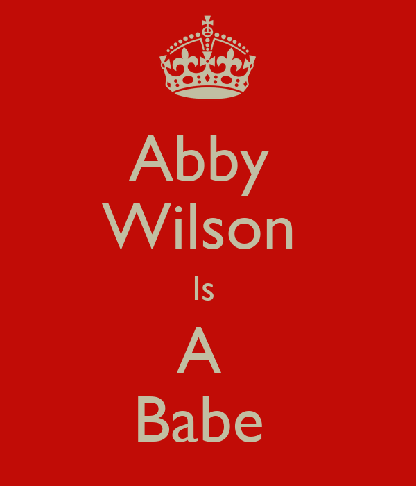 Abby  Wilson  Is  A  Babe