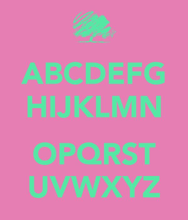 ABCDEFG HIJKLMN  OPQRST UVWXYZ