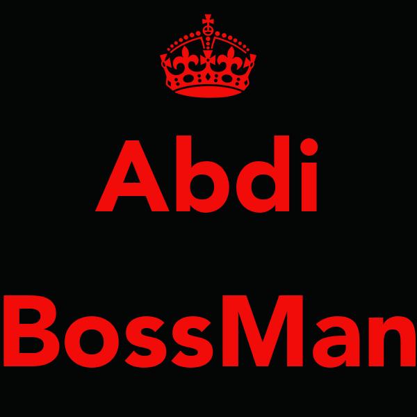 Abdi  BossMan