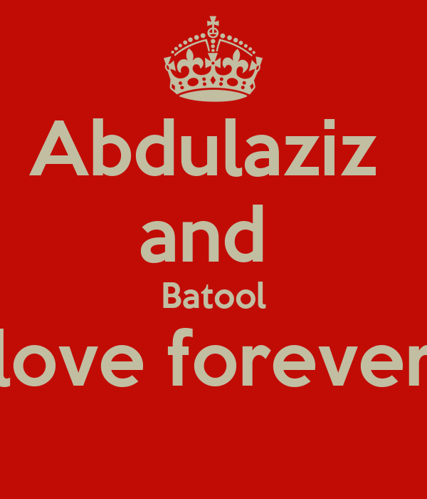 Abdulaziz  and  Batool love forever