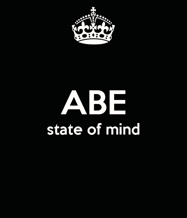 ABE state of mind