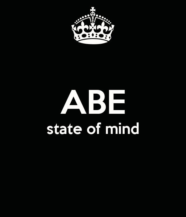 ABE state of mind