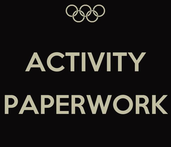 ACTIVITY  PAPERWORK