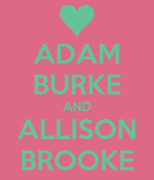 ADAM BURKE AND ALLISON BROOKE