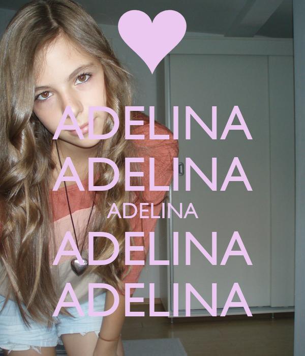 ADELINA ADELINA ADELINA ADELINA ADELINA