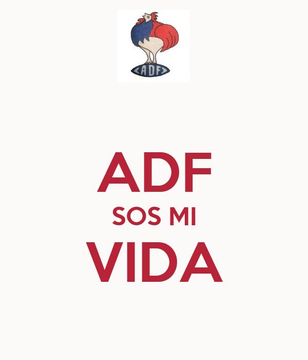 ADF SOS MI VIDA