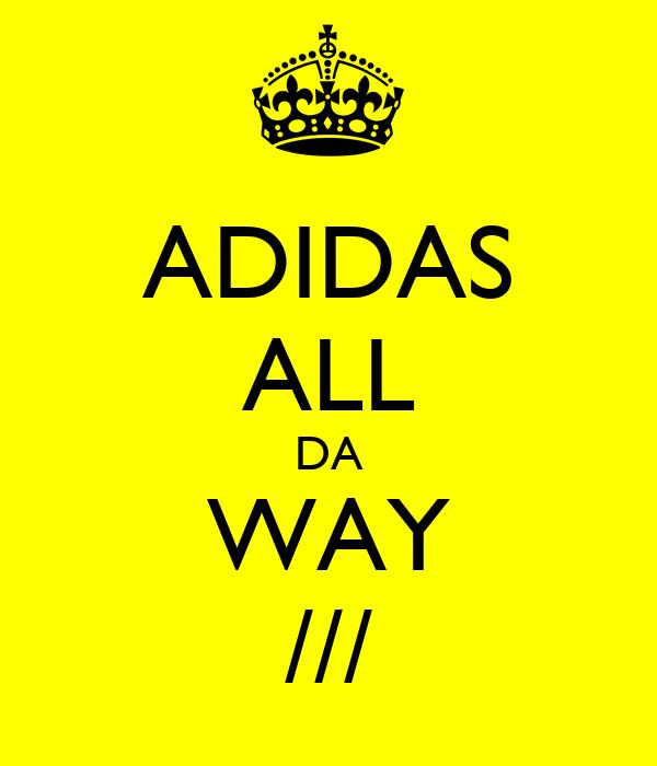 ADIDAS ALL DA WAY ///