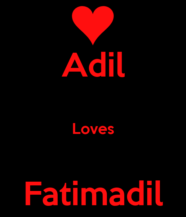 Adil  Loves  Fatimadil