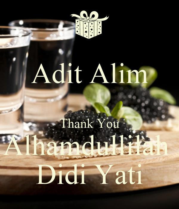 Adit Alim  Thank You Alhamdullilah  Didi Yati