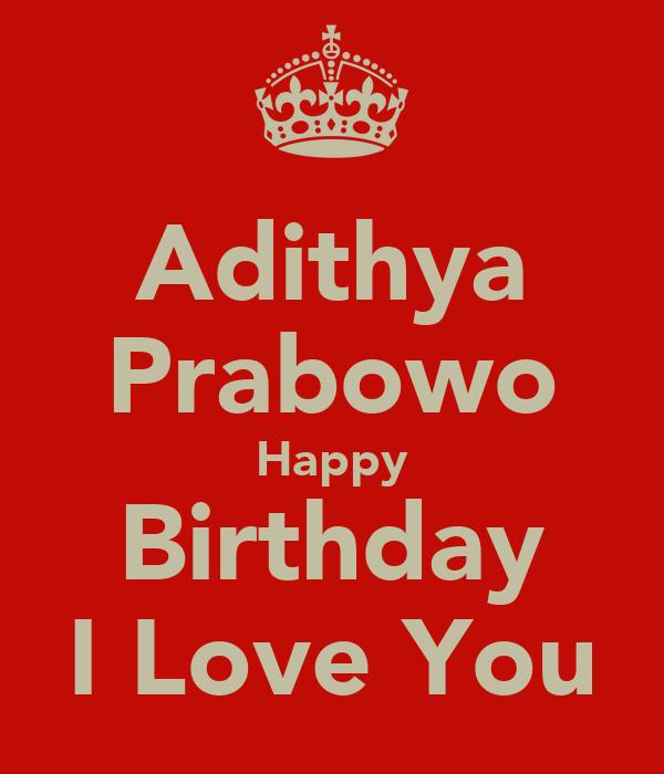 Adithya Prabowo Happy Birthday I Love You