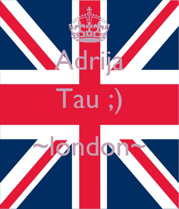 Adrija Tau ;)  ~london~