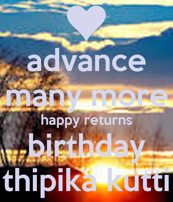 Advance Many More Happy Returns Birthday Thipika Kutti