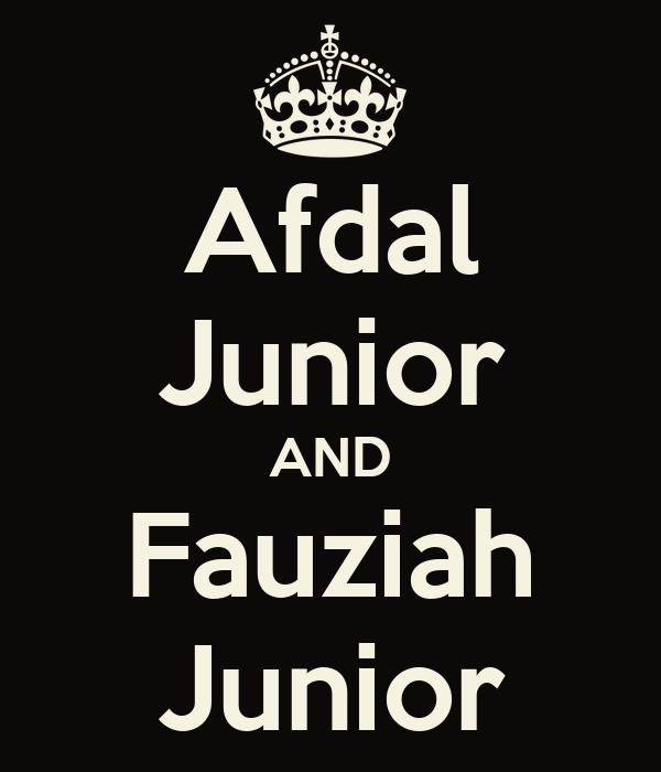 Afdal Junior AND Fauziah Junior