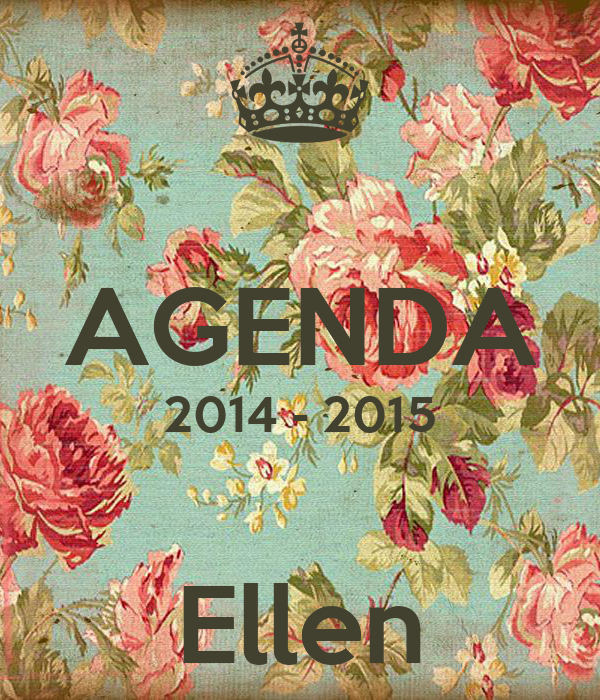 AGENDA 2014 - 2015  Ellen
