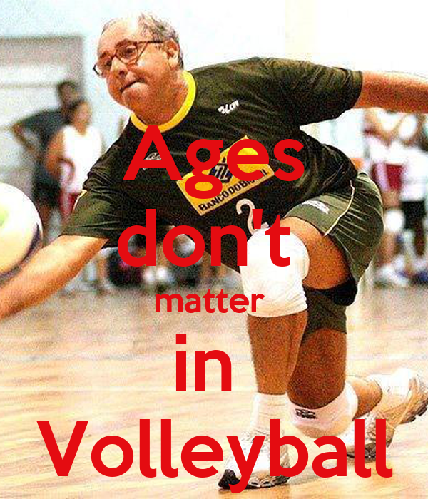 Ages don't  matter  in  Volleyball