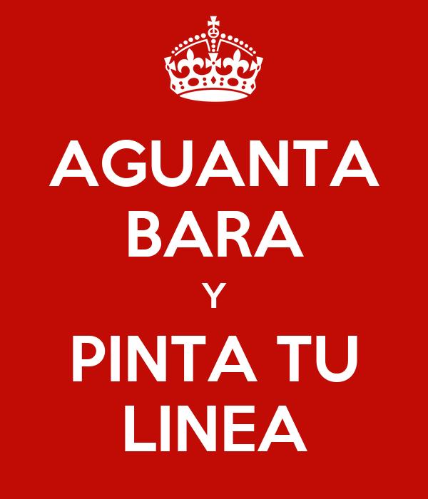 AGUANTA BARA Y PINTA TU LINEA