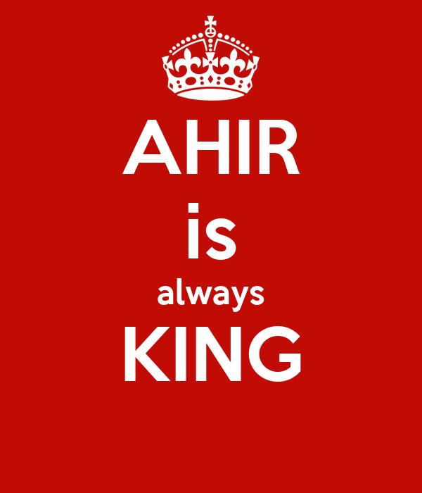 AHIR is always KING