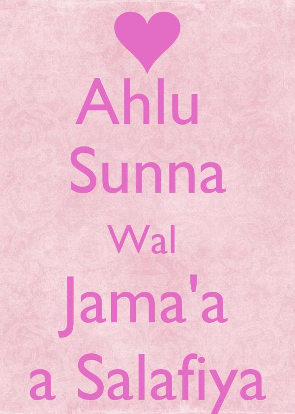 Ahlu  Sunna Wal  Jama'a a Salafiya