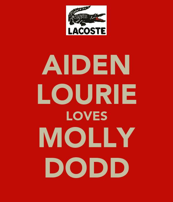AIDEN LOURIE LOVES MOLLY DODD