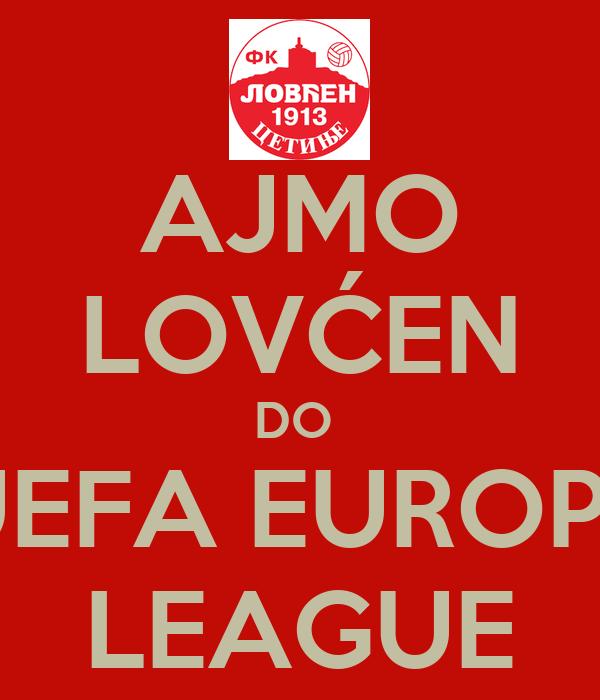 AJMO LOVĆEN DO  UEFA EUROPE LEAGUE