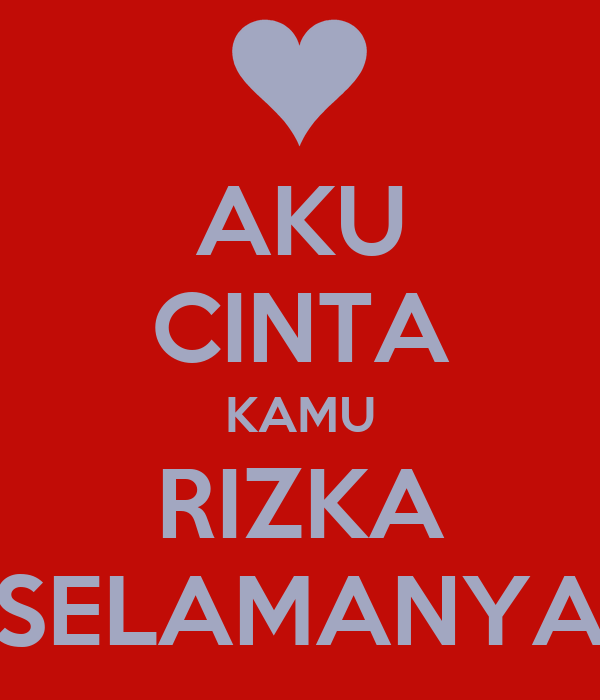 Aku Cinta Kamu Rizka Selamanya Poster Ali Keep Calm O Matic
