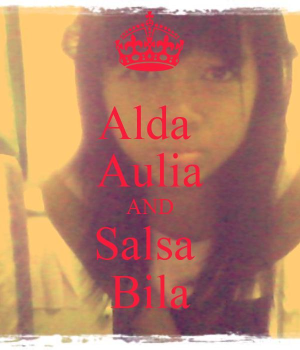 Alda  Aulia AND Salsa  Bila