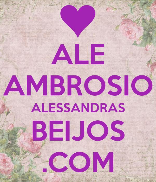ALE AMBROSIO ALESSANDRAS BEIJOS .COM