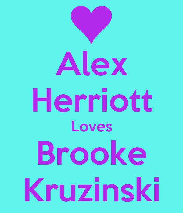 Alex Herriott Loves Brooke Kruzinski