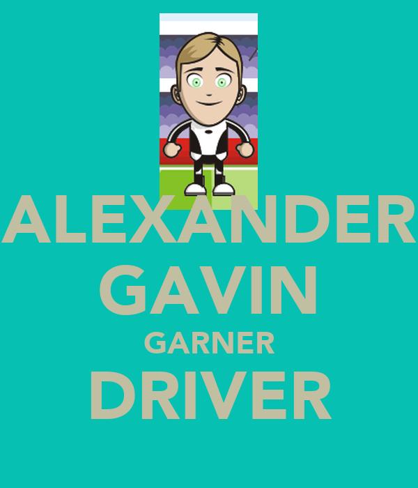 ALEXANDER GAVIN GARNER DRIVER