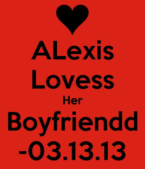 ALexis Lovess Her Boyfriendd -03.13.13