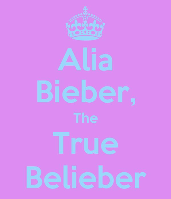 Alia Bieber, The True Belieber