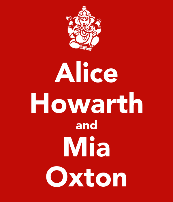 Alice Howarth and Mia Oxton