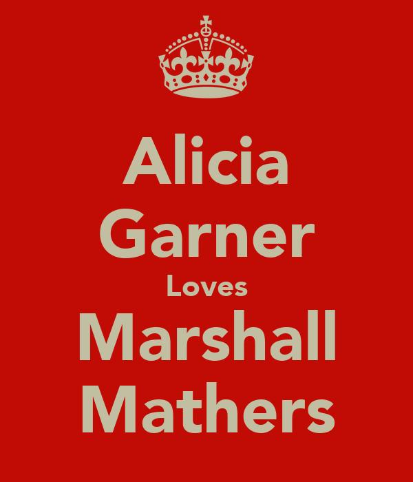 Alicia Garner Loves Marshall Mathers