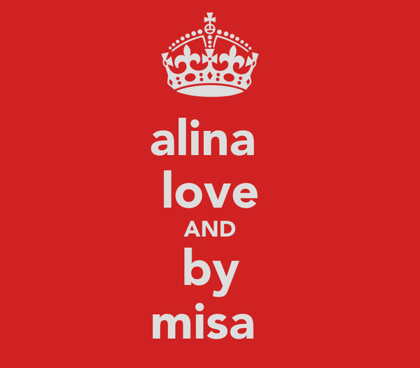 alina  love AND by misa